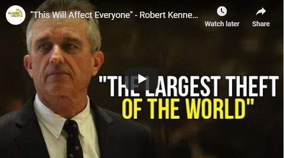 """""""This Will Affect Everyone"""" – Robert Kennedy Jr."""