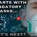 Its Starts with Mandatory Masks - Whats Next ?