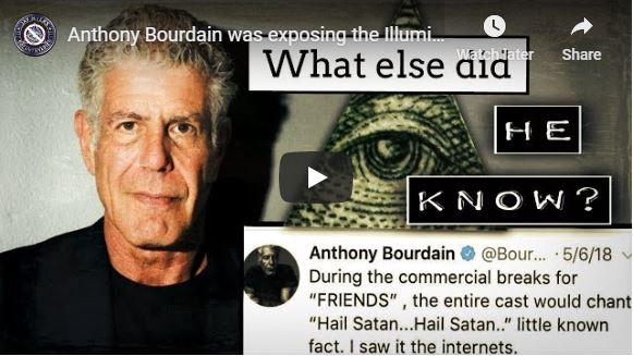 Anthony Bourdain was exposing the Illuminati