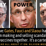 Exclusive: Gates, Fauci and Slaoui have long been making and selling scandalous vaccines together. It's a cartel