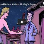 Video SparkNotes: Aldous Huxley's Brave New World summary