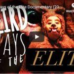 Weird Ways of the Elite Documentary (2017)