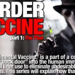 HARRY VOX - life during wartime. MURDER by VACCINE Part 1: The Plan
