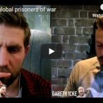 We are global prisoners of war