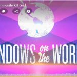 Windows on the World: Global Community Kill Grid