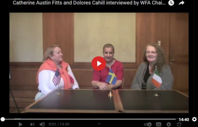 CATHERINE AUSTIN FITTS AND DOLORES CAHILL INTERVIEWED BY WFA CHAIRMAN MANEKA HELLEBERG IN BASEL