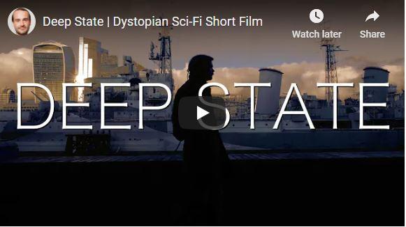 Deep State   Dystopian Sci-Fi Short Film