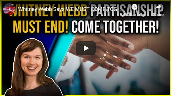 Whitney Webb Says WE MUST COME TOGETHER AGAINST THE ELITE!