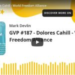Dolores Cahill - World Freedom Alliance