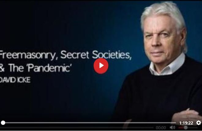 FREEMASONRY, SECRET SOCIETIES, AND THE 'PANDEMIC' BY DAVID ICKE