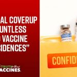 """A Colossal Coverup of Countless COVID Vaccine """"Coincidences"""""""