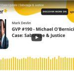 The Bernician: PCP Case Update   Sabotage & Justice