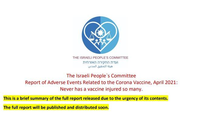 The Israeli People`s Committee<br>Report of Adverse Events Related to the Corona Vaccine, April 2021:<br>Never has a vaccine injured so many.