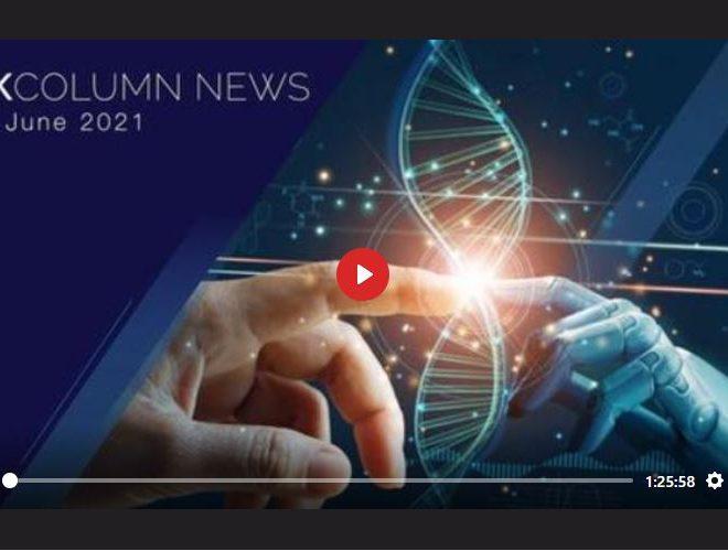 UK COLUMN NEWS – 21ST JUNE 2021