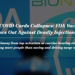 House of COVID Cards Collapses: FDA Vaccine Panel Comes Out Against Deadly Injections