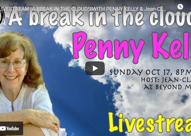A BREAK IN THE CLOUDS WITH PENNY KELLY & Jean-Claude@BeyondMystic