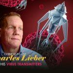 Chinese Agent Charles Lieber & His Virus Transmitters