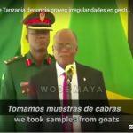 President of Tanzania denounces serious irregularities in the management of the Coronavirus.