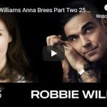 Robbie Williams Anna Brees Part Two 25.6.20