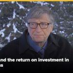 Bill Gates: My 'best investment' turned $10 billion into $200 billion worth of economic benefit (profit)