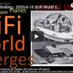 critical thinking - 2020-6-16 Scifi World Emerges
