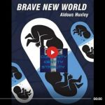 ALDOUS HUXLEY BRAVE NEW WORLD AUDIO BOOK - COMMUNITY IDENTITY STABILITY