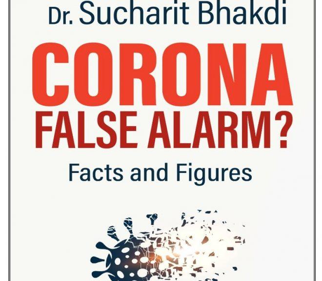 CORONA FALSE ALARM? Facts and Figures