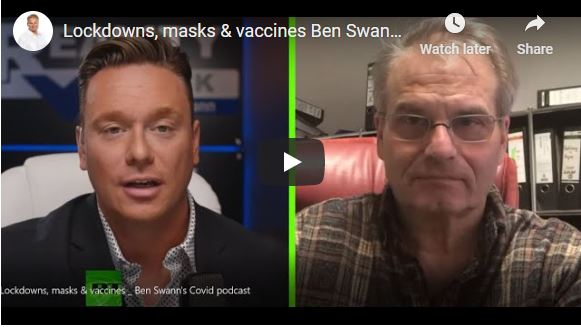 """Lockdowns, masks & vaccines Ben Swann's Covid podcast… """"We Believe This Is A Staged Pandemic And Nothing To Do With Health"""" –  Dr. Reiner Fuellmich"""