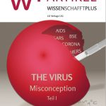 'The Virus Misconception Part 1' and also Part 2, English, French, Spanish, Croatian and Dutch