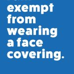 FACE COVERING EXEMPTION CARDS ARE FREELY AVAILABLE FROM THE GOVERNMENT WEBSITE