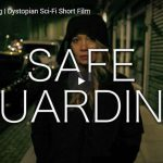 Safe Guarding | Dystopian Sci-Fi Short Film