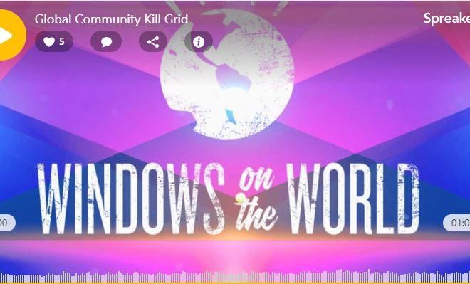 Windows on the World: Global Community Kill Grid
