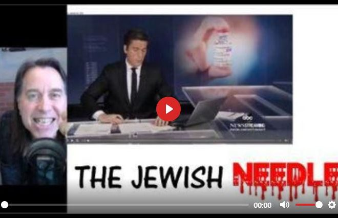 HARRY VOX EPIC RANT – THE JEW MEDIA IS TRICKING THE GOY INTO TAKING THE JEWISH NEEDLE