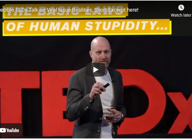 Incredible TEDx Talk on Viral Issue Realities, Short Excerpt here!