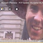 GVP #193 - Michael O'Bernicia - PCP Update- It's Game On, Not Game Off