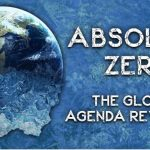 Absolute Zero: The Global Agenda Revealed