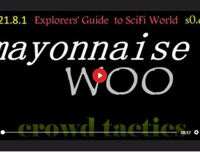 MAYONNAISE WOO – EXPLORERS' GUIDE TO SCIFI WORLD