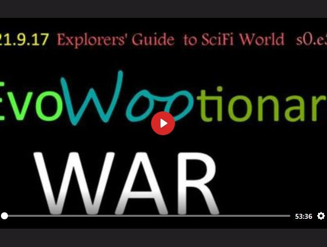 EVOWOOTIONARY WAR – EXPLORERS' GUIDE TO SCIFI WORLD