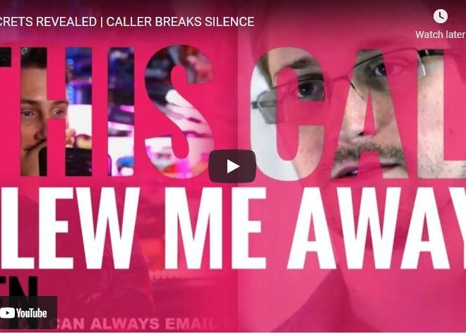 SECRETS REVEALED   CALLER BREAKS SILENCE