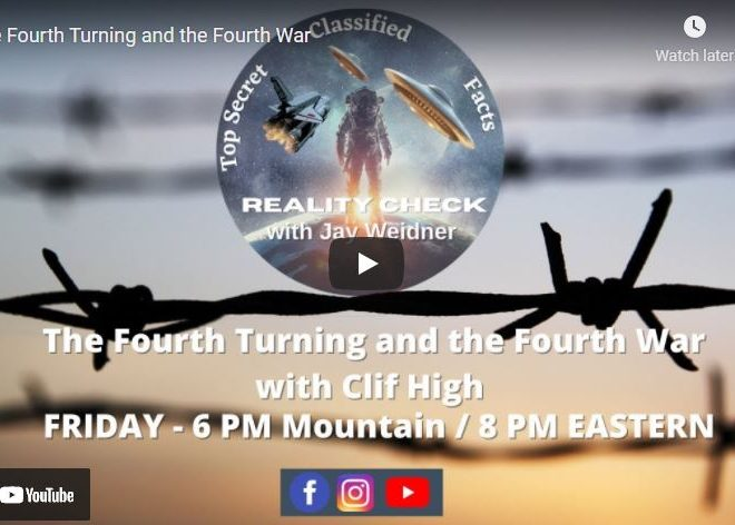 Clif High joins Jay Weidner to discuss a plethora of items including the fourth world war