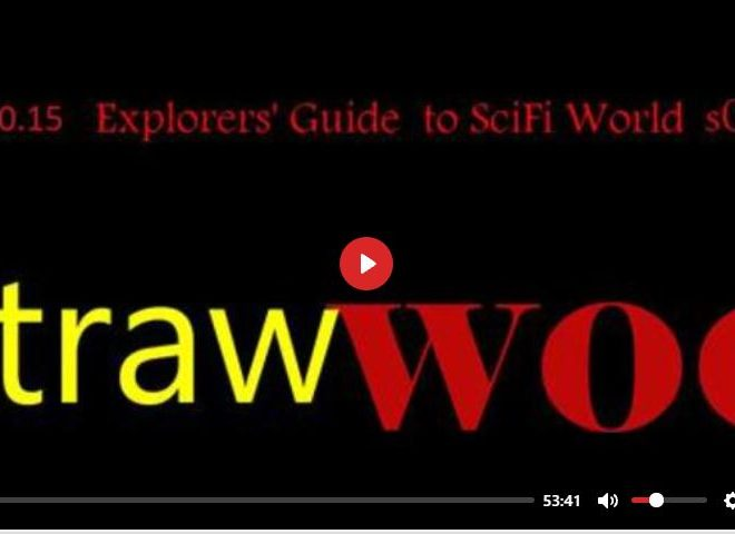STRAW WOO – EXPLORERS' GUIDE TO SCIFI WORLD